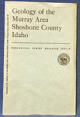USGS IDAHO GEOLOGY of the MURRAY AREA, SHOSHONE COUNTY, Lead & Zinc Mines 1956