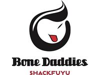 Chefs Wanted - Shackfuyu/BoneDaddies, Soho