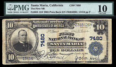 10 1902 First National Bank Of Santa Maria California Ch 7480 Tough Ca National