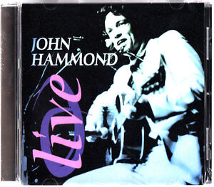 JOHN HAMMOND- Live CD (NEW & SEALED 2005) 12 of the best in concert BLUES