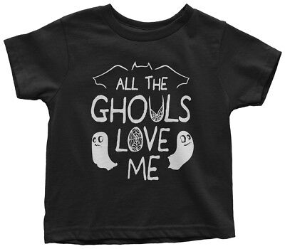 Halloween Sayings Funny (All The Ghouls Love Me Toddler T-Shirt Funny Halloween Saying)