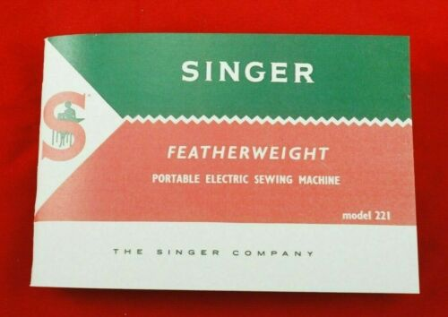 Late White Singer Featherweight 221 221-1 Sewing Machine Owners Manual Booklet