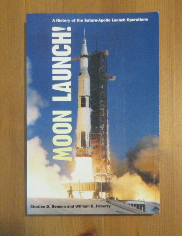 book SATURN-APPOLO MOON LAUNCH OPERATIONS charles benson Cape Canaveral