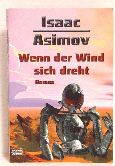 Wenn der Wind sich dreht von Isaac Asimov