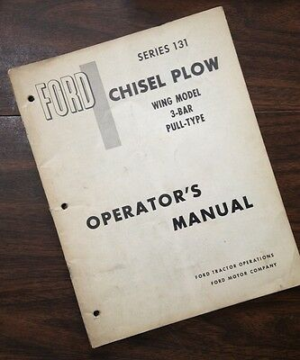 Ford Series 131 Chisel Plow Wing Model 3-bar Pull-type Operators Owners Manual