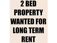2 Bed house of flat wanted for long term rent
