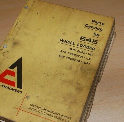 Allis Chalmers 645 Front End Wheel Loader Parts Manual Book List Catalog Spare