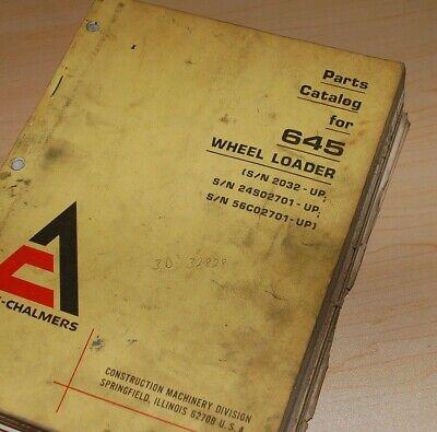 Allis Chalmers 645 Front End Wheel Loader Parts Manual Book List Catalog Spare