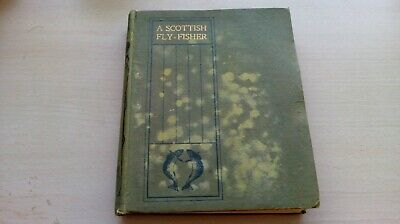 A SCOTTISH FLY- FISHER - A.LEITCH