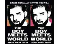 Drake - The Boy Meets World Tour. O2 Arena SATURDAY 4th Feb 2017 - £130 TICKETS 100% GUARANTEED