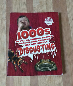 """1000s of Facts, Things, People... that are simply Disgusting"