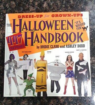 The Halloween Handbook: 447 Costumes Dress-up for Grown-Ups, By Bridie Clark](Grown Up Halloween)