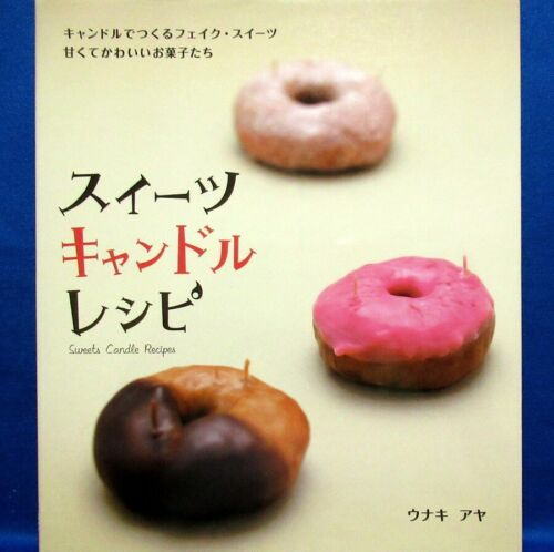 Sweets Candle Recipes /Japanese Handmade Craft Pattern Book