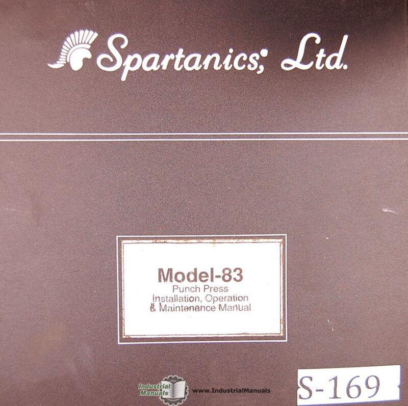 Spartanics Model 83, Punch Press Installation Operations and Maintenance Manual