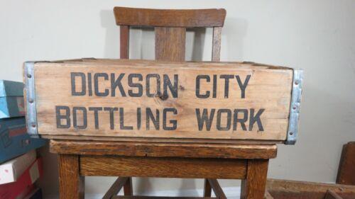 RARE DICKSON CITY BOTTLING WORK VINTAGE ANTIQUE SODA CRATE