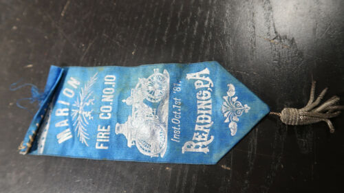 1887 Fire Fighting Department Ribbon Marion Fire Co No 10 Reading Pa