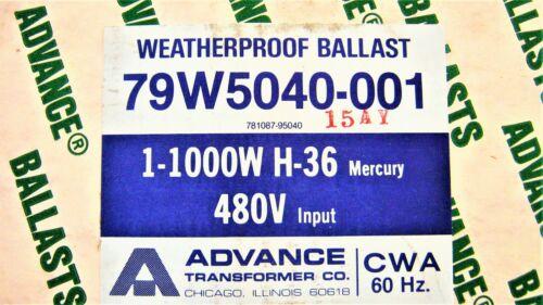 ADVANCE BALLAST 79W5040-001, 1-1000W H-36, 480V 60Hz, 781087-95040, NEW in BOX