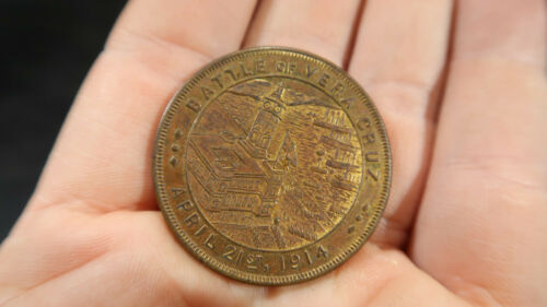 1914 Battle of Vera Cruz Coin Medal Token