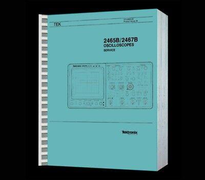 Hi Resolution Paper Reprinted Service Manual Tektronix 2465b 2467b Osciloscopes