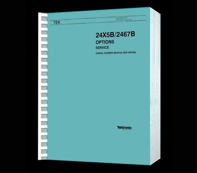 Tektronix 2445b 2465b 2467b Oscilloscopes All Options Paper Reprinted Manual Cd