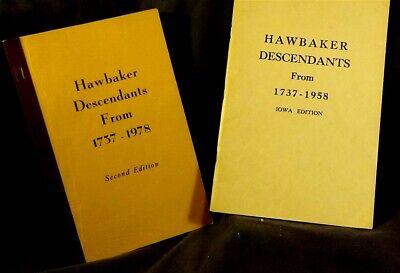2 Genealogy books: Hawbaker Descendants: 1737-1958 Iowa & 1737 to 1978 2nd ed