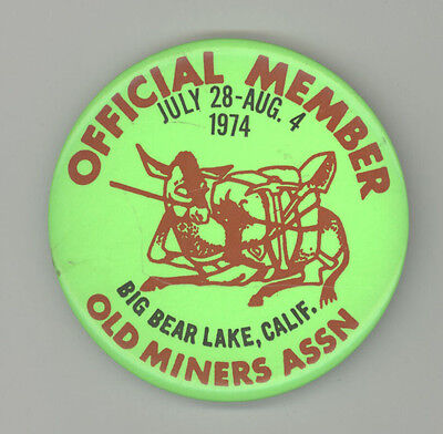 1974 Big Bear Lake California Old Miners Days Pinback Pin Button Badge Mining Ca