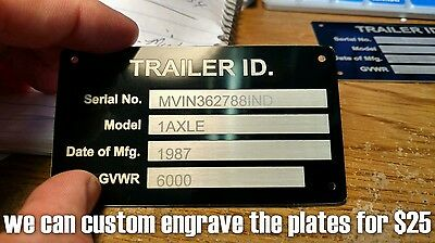 New Blank Trailer Truck Equipment Vin Frame Plate Serial Model Id Tag Gvwr