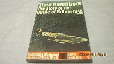 Their Finest Hour (The Story of the Battle of Britain 1940) by Edward Bishop