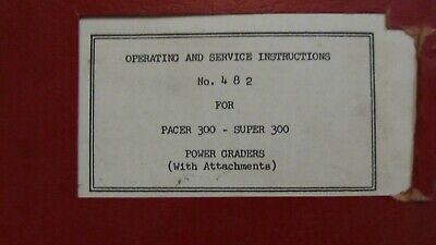 Austin Western Pacer 300 - Super 300 Power Graders Operation Service Manual