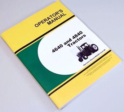 Operators Manual For John Deere 4640 4840 Tractors Owners Maintenance