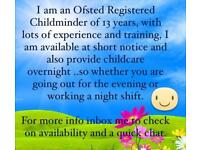 Ofsted Registered Childminder/Emergency/OvernightChildcare