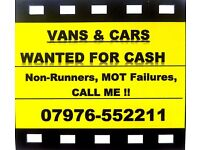 Vans and Cars bought for cash !