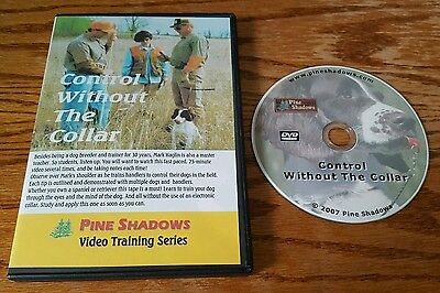 Control Without The Collar (DVD, Pine Shadows Video Training Series) dog 3
