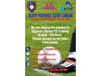 Football Coaches Wanted in EDGWARE & WALTHAMSTOW