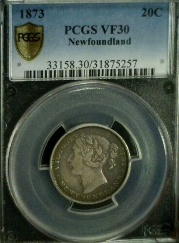 1873 NEWFOUNDLAND CANADA SILVER TWENTY CENTS PCGS VF30  REDUCED 6/12/20 1607NAM