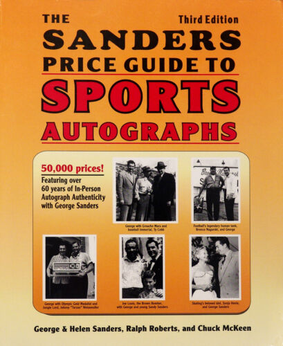 The Sanders Price Guide to Sports Autographs 3rd Edition by George Sanders