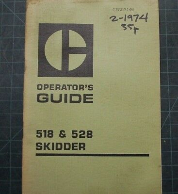 Cat Caterpillar 518 528 Skidder Operation Manual Guide Operator Log Logging 1974