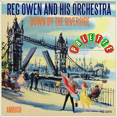 "7"" REG OWEN ORCHESTRA Down By The Riverside / Ambush PALETTE Jazz US-Press 1958"