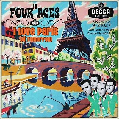 "7"" THE FOUR ACES I Love Paris COLE PORTER / 'Til Tomorrow JACK PLEIS DECCA 1959"