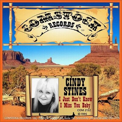 """7"""" CINDY STINES I Miss You Baby / I Just Don't Know COMSTOCK Country USA 1995"""