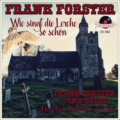 """7"""" FRANK FORSTER & INA BELLE Wie singt die Lerche so schön..Rosalie POLYDOR 1956"""