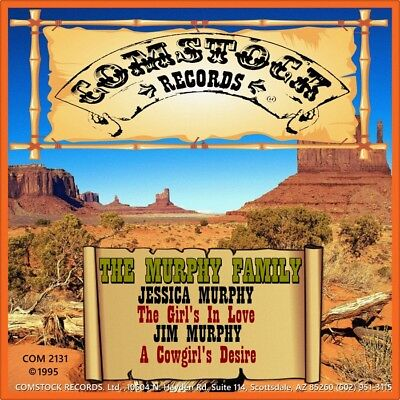 """7"""" THE MURPHY FAMILY A Cowgirl's Desire JIM & JESSICA Country COMSTOCK USA 1995"""