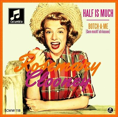 "7"" ROSEMARY CLOONEY Half As Much / Botch-A-Me PERCY FAITH 45rpm COLUMBIA D 1952"
