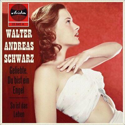 """7"""" WALTER ANDREAS SCHWARZ Geliebte, du bist ein Engel / So ist das Leben ARIOLA"""