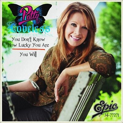 """7"""" PATTY LOVELESS You Don't Know How Lucky You Are / You Will EPIC 1993 like NEW"""