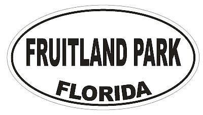 For sale Fruitland Park Florida Oval Bumper Sticker or Helmet Sticker D2652 Euro Decal