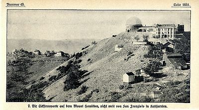 Lichtsternwarte Mount Hamilton San Franzisko Kalifornien Histor. Memorabile 1913