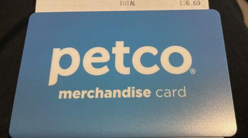 Petco Merchandise Card - 136.69 - $121.99