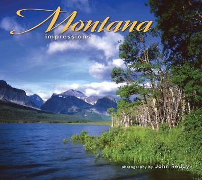 (Montana Impressions (English) Paperback Book. Photos by John Reddy. NEW)