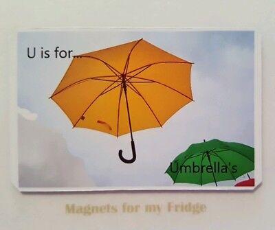 CHILDREN'S LEARNING ALPHABET 'U is for Umbrella' FRIDGE MAGNET - M244 F](U Is For Umbrella)
